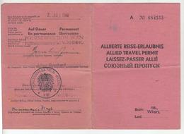 Austria 1946 Allied Travel Permit Alliierte Reise-Erlaubnis B191201 - Historical Documents
