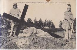 Pontchateau Le Calvaire  Jesus Tombe Pour La Troisieeme Fois    1910 - Pontchâteau