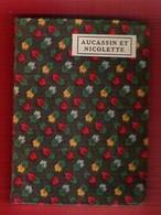 Bibliothèque Miniature Payot N°27 Aucassin Et Nicolette Chante-Fable Du XIIème Traduit En Français Moderne Par G.Michaut - Books, Magazines, Comics