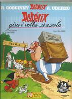 BD. Astérix , Gira é Volta ...à A Scola , En Langue Corse - Dessins ,R. Goscinny Et A. Uderzo ,Ed.  Abert  René 2003 - Andere Auteurs