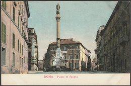 Piazza Di Spagna, Roma, C.1905-10 - Alterocca Cartolina - Places