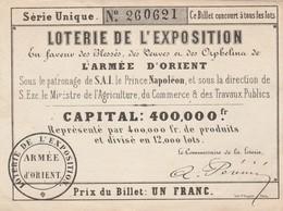 RARE Billet Loterie De L' Exposition ARMEE D' ORIENT Sous Patronage De S A I Le Prince Napoléon - Lottery Tickets