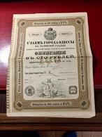 EMPRUNT  De  La  VILLE  D' ODESSA  --------- Obligation  De  100 Roubles - Russia