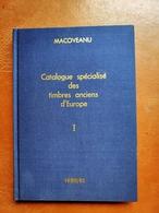 Macoveanu - Catalogue Spécialisé Des Timbres Anciens D'Europe - France