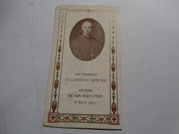 Son éminence Le Cardinal Mercier Né à Braine-l'Alleud.Souvenir De Son élévation 18 Avril 1907. - Religion & Esotérisme