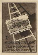 VERONA ARENA 7a GIORNATA ITALIANA DEL FRANCOBOLLO 1946 ANNULLO FDC - Collector Fairs & Bourses