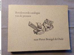 Koninklijke Bibliotheek Van Belgie; Beredeneerde Catalogus Van De Prenten Naar Pieter Bruegel De Oude; 1969 - Geschiedenis