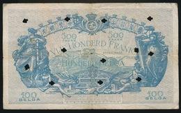 500 FRANK OF 100 BELGAS  - VERNIETIGD BILJET   2 SCANS   5 DEC 1934 - [ 2] 1831-... : Royaume De Belgique