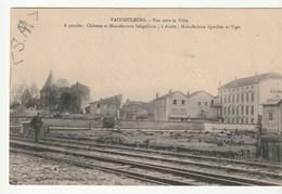 Vaucouleurs ( Meuse) Chemin De Fer , Château Et Manufactures - Altri Comuni