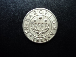 PESETA * EN * BARCELONA * 1813  * - Espagne