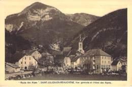 05 - ST JULIEN EN BEAUCHENE : Vue Générale Et HOTEL Des ALPINS - CPA Village ( 125 Habitants) - Hautes Alpes - Autres Communes