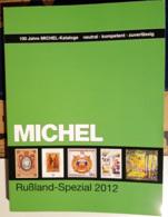 Catalogo Michel Russland - Spezial 2012 - Postzegelcatalogus