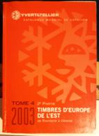 Catalogo Yvert & Tellier Timbres D'Europe De L'Est 2003 - Cataloghi