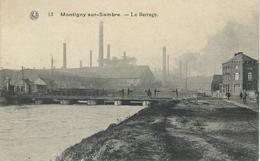 13. MONTIGNY-SUR-SAMBRE : Le Barrage - Charleroi