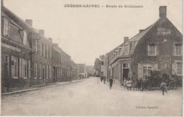 Nord :  ZEGERS - CAPPEL :   Route De  Bollezeele (  écrite à Zegerscappel ) - Francia