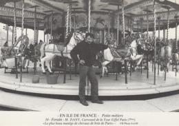 Métiers - Série En Ile-de-France - Forain Manège Chevaux Bois M. Dany - Carrousel Tour Eiffel - Autographe Bernard Viaud - Mestieri
