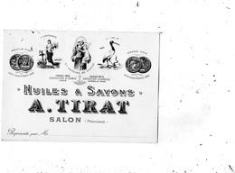 SALON-DE-PROVENCE CARTE PUBLICITAIRE HUILES ET SAVONS A. TIRAT - Salon De Provence