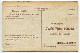 CPA La Fuite En Egypte Verso Publicité Bon Commande L'Abbé Victor BOISSET Huilerie Savonnerie SALON DE PROVENCE - Salon De Provence