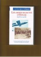 K7 VIDEO. LIBERATION ET MEMOIRE. LES ARMES SECRETES D'HITLER LES V1 ET LES V2.  YVES LE MANER- BERNARD GEORGE. W.W II. - History