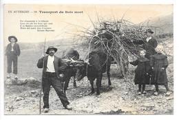 Cpa....en Auvergne....transport Du Bois Mort....attelage....animée...1916.... - Spannen