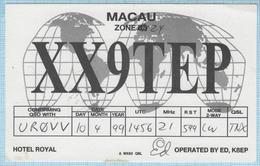 MACAU / QSL Card / Radio Amateur Hotel Royal. 1999 - Radio Amatoriale