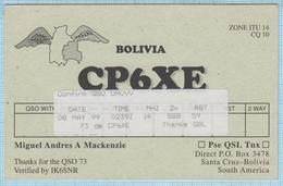 BOLIVIA / QSL Card / South America. Radio Amateur. Santa Cruz 1999. - Radio Amatoriale