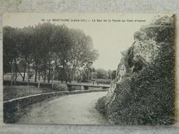 LA MONTAGNE               LE BAS DE LA ROUTE AU PONT D'INDRET - La Montagne
