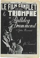 Le Film Complet N°2157 Du 8-9-1938 - Le Triomphe De Bulldog Drummond Raconté Par M. Passelergue - Books, Magazines, Comics