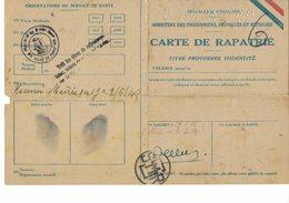 Guerre 39 / 45 -CARTE De RAPATRIE N° ?585938 - Perforée 23 29 05 5 - Déporté Du Travail 91.43 - - Documenti Storici