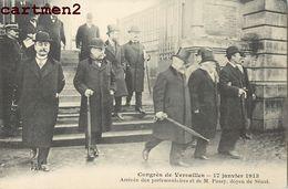CONGRES DE VERSAILLES ARRIVEE DES PARLEMENTAIRES ET DE M. PASSY, DOYEN DU SENAT 78 - Versailles