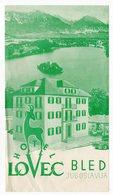 1959 YUGOSLAVIA, SLOVENIA, BLED, HOTEL LOVEC, VISITORS LEAFLET - Advertising