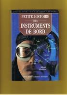 AVION-AVIATION.  PETITES HISTOIRE DES INSTRUMENTS DE BORD. MICHEL RACHLINE. ALBIN MICHEL- SEXTANT AVIONIQUE. - Avion