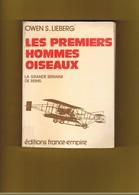 AVION-AVIATION.  LES PREMIERS HOMMES OISEAUX. LA GRANDE SEMAINE DE REIMS.  OWEN S. LIEBERG. - Avion