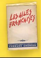 AVION-AVIATION. LES AILES FRANCAISES. FERNAND GRENIER COMMISAIRE A L'AIR. - Avión