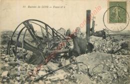 62.  LENS . Ruines . Fosse N° 4 . - Lens