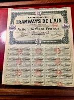 COMPAGNIE  Des  TRAMWAYS   De  L' AIN  -------Action  De  100 Frs - Chemin De Fer & Tramway