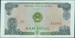 VIETNAM Viet Nam - 5 Dong 1976 XF-AU P.81 A - Viêt-Nam
