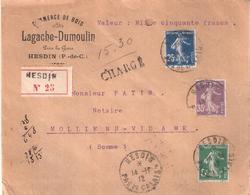 Pas De Calais :- HESDIN Dateur A4 Sur Lettre Valeur Déclarée 1500 Francs En Tete LAGACHE-DUMOULIN COMMERCE DE BOIS - Marcophilie (Lettres)