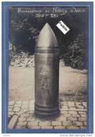 Carte Photo 54. Nancy  Bombardement Du 13 Aout 1916 Obus De 380   Trés Beau Plan - Nancy