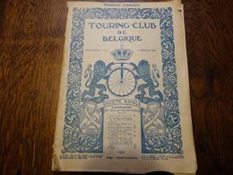 Touring-Club De Belgique.Numéro Jubilaire 01 Février 1920.Les Nouveaux Territoires Belges,visite Du Roi En Amérique. - Culture