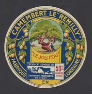 Etiquette Fromage Camembert - Le Remilly  -  Le Joli Fou  -   Fabriqué En Lorraine - Fromage