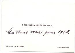 Visitekaartje - Carte Visite - Etienne Michels - Ewert - Luxembourg - Cartes De Visite