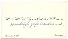 Visitekaartje - Carte Visite - Mr & Mw W. Van De Casteele - D'Haenens - Antwerpen - Cartes De Visite