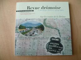 REVUE DROMOISE  SUR LES ROUTES DE LA DROME - History