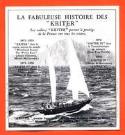 étiquette De Vin Mousseux La Fabuleuse Histoire Des Kriter - 75 Cl - Voiliers - Courses En Solitaire Autour Du Monde - Other