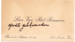 Visitekaartje - Carte Visite - Léon Van Bel - Bruwiere - St Nicolas Waes - St Niklaas - Cartes De Visite