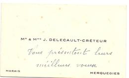 Visitekaartje - Carte Visite - Mr & Mme J. Delecault - Créteur - Herquegies - Cartes De Visite