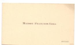 Visitekaartje - Carte Visite - Maison François - Vens - Eecloo - Eeklo - Cartes De Visite
