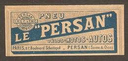 PUBLICITE 1906 1907 PNEU LE PERSAN A.R.G.P. & T.W.C. VÉLO MOTO AUTO - PERSAN SEINE & OISE - BD SÉBASTOPOL PARIS - Motor Bikes