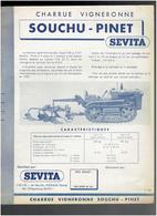 CHARRUE VIGNERONNE SOUCHU PINET TRACTEUR FIAT CARACTERISTIQUES TECHNIQUES SEVITA 116 RUE DE NEUILLY A PUTEAUX - Tractores